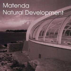 Natural Development, Matenda