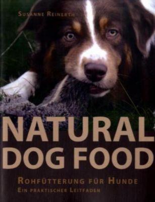 Natural Dog Food, Susanne Reinerth