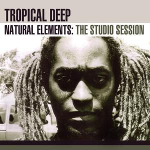 Natural Elements-Studio Sessio, Tropical Deep