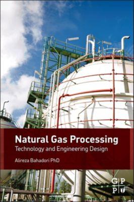 Natural Gas Processing, Alireza Bahadori
