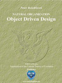 Natural Organization – Object Driven Design, Peter Belohlavek