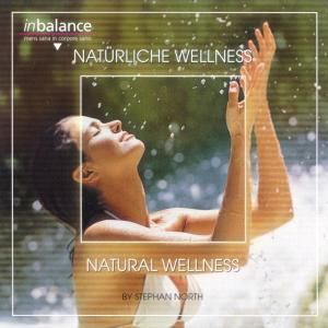 Natural Wellness, Stephan North