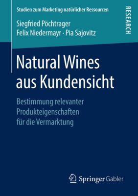 Natural Wines aus Kundensicht, Siegfried Pöchtrager, Felix Niedermayr, Pia Sajovitz