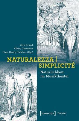 Naturalezza Simplicité - Natürlichkeit im Musiktheater