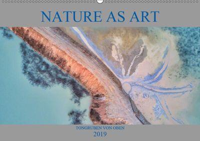 Nature as Art - Tongruben von oben (Wandkalender 2019 DIN A2 quer), Peter Bundrück