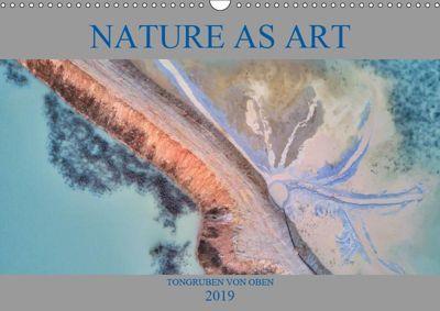Nature as Art - Tongruben von oben (Wandkalender 2019 DIN A3 quer), Peter Bundrück