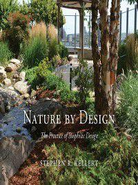 Nature by Design, Stephen R. Kellert