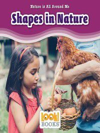 Nature Is All Around Me (LOOK! Books ™): Shapes in Nature, Jennifer Marino Walters