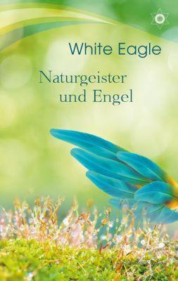 Naturgeister und Engel - White Eagle |