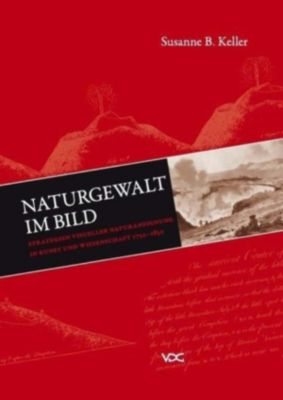 Naturgewalt im Bild, Susanne Keller