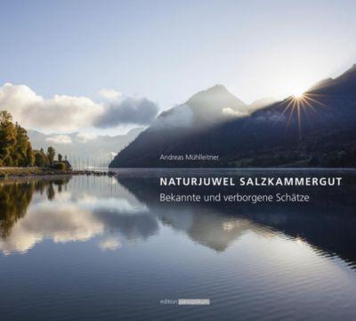 NATURJUWEL SALZKAMMERGUT - Andreas Mühlleitner pdf epub