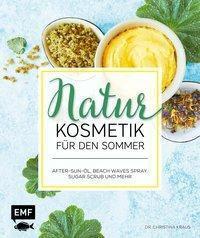 Naturkosmetik für den Sommer - Christina Kraus |
