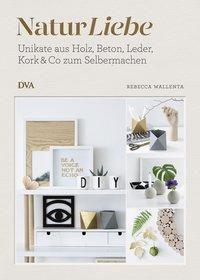 NaturLiebe - Rebecca Wallenta  