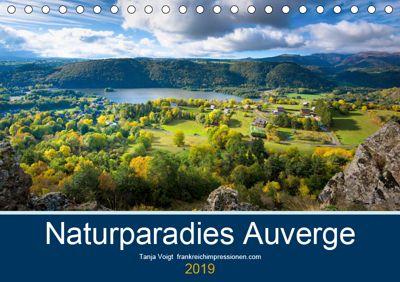 Naturparadies Auvergne (Tischkalender 2019 DIN A5 quer), Tanja Voigt