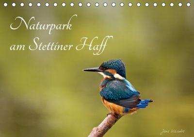 Naturpark am Stettiner Haff (Tischkalender 2019 DIN A5 quer), Jens Kalanke