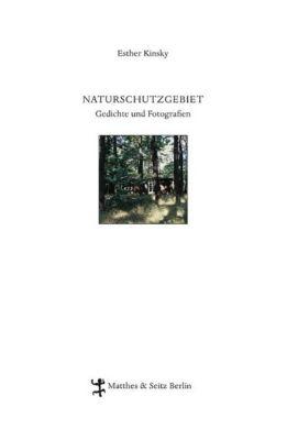 Naturschutzgebiet - Esther Kinsky |