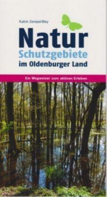 Naturschutzgebiete im Oldenburger Land, Katrin Zempel-Bley