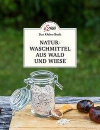 Naturwaschmittel aus Wald und Wiese - Gabriela Nedoma pdf epub