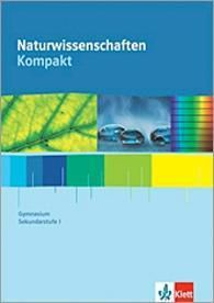 Naturwissenschaften kompakt: 7.-10. Schuljahr, Schülerbuch