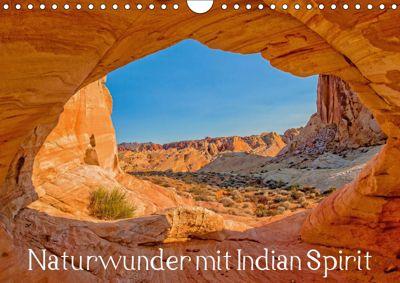 Naturwunder mit Indian Spirit (Wandkalender 2019 DIN A4 quer), Rudolf Wegmann