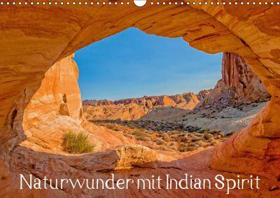 Naturwunder mit Indian Spirit (Wandkalender 2019 DIN A3 quer), Rudolf Wegmann