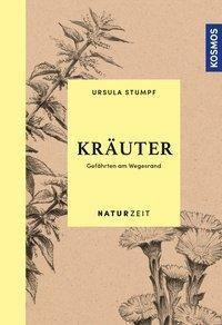 Naturzeit Kräuter - Ursula Stumpf pdf epub