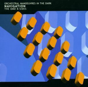 Navigation (The OMD B-Sides), OMD (Orchestral Manoeuvres In The Dark)