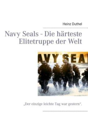 Navy Seals - Die härteste Elitetruppe der Welt, Heinz Duthel