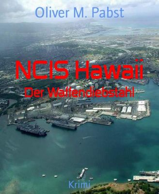 NCIS Hawaii, Oliver M. Pabst