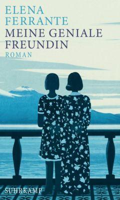 Neapolitanische Saga: Meine geniale Freundin, Elena Ferrante