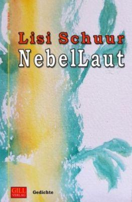 Nebellaut - Lisi Schuur |