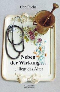 Neben der Wirkung ... - Udo Fuchs |