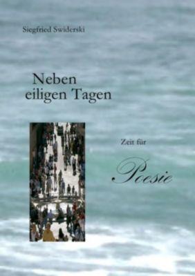 Neben eiligen Tagen - Siegfried Swiderski pdf epub