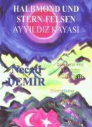 Necati, D: Halbmond und Stern-Felsen, Necati Demir