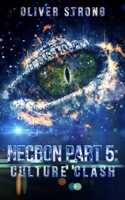 Necron (part 5): Culture Clash, Oliver Strong