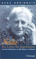 Neda, Ein Leben für Jugoslawien, Neda Bozinovic