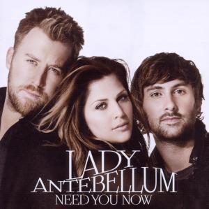 Need You Now, Lady Antebellum