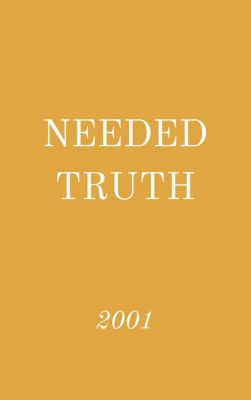 Needed Truth: Needed Truth 2001, Hayes Press
