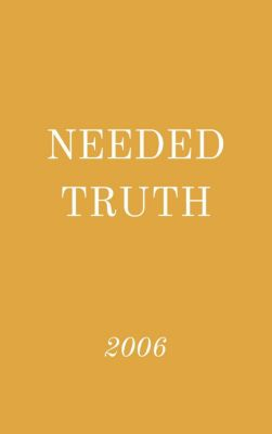 Needed Truth: Needed Truth 2006, Hayes Press