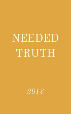 Needed Truth: Needed Truth 2012, Hayes Press
