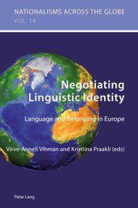 Negotiating Linguistic Identity