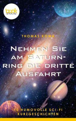 Nehmen Sie am Saturnring die dritte Ausfahrt, Thomas Kowa
