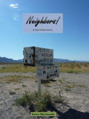 Neighbors!, Karen Oberlaender