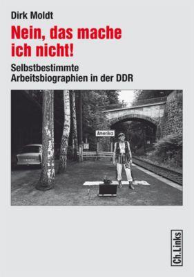 Nein, das mache ich nicht!, Dirk Moldt