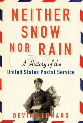 Neither Snow nor Rain, Devin Leonard