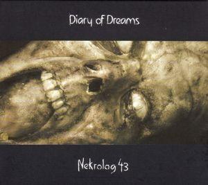 Nekrolog 43, Diary Of Dreams
