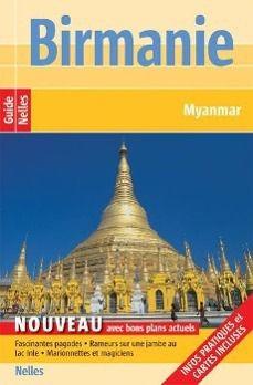 Nelles Guide Birmanie - Myanmar, Helmut Köllner, Axel Bruns