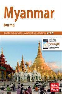 Nelles Guide Reiseführer Myanmar - Burma, Helmut Köllner, Axel Bruns