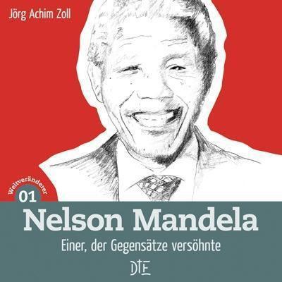 Nelson Mandela - Jörg Achim Zoll |