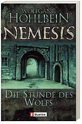 Nemesis Band 5: Die Stunde des Wolfs, Wolfgang Hohlbein